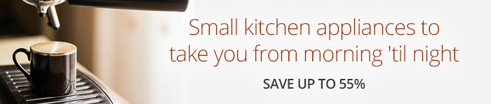 Save up to 55% on Kitchen Appliances