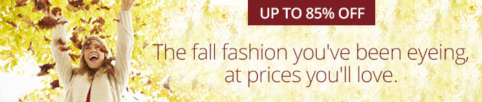 Up to 85% off Women's Fall Fashion