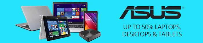 Save up to 50% off ASUS Laptops, Desktops & Tablets