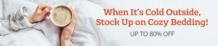 Up to 80% off cozy bedding