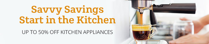 Save up to 50% off Kitchen Appliances