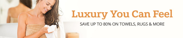Save up to 80% on Towels, Rugs & More