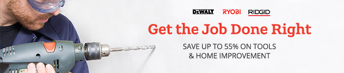 Save up to 55% on Tools & Home Improvement