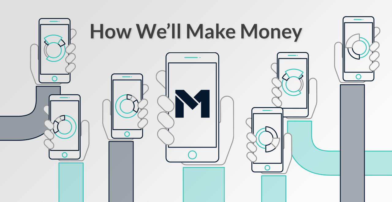How We'll Make Money