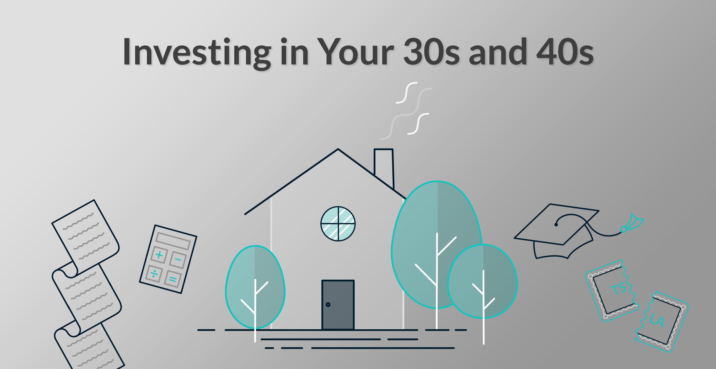Investing in Your 30s and 40s