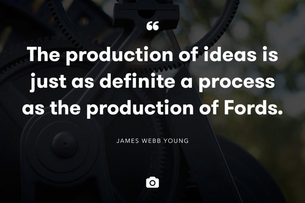 idea production quote