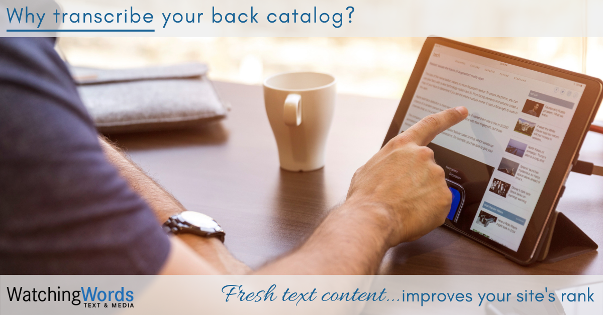 Why Transcribe Your Back Catalog?
