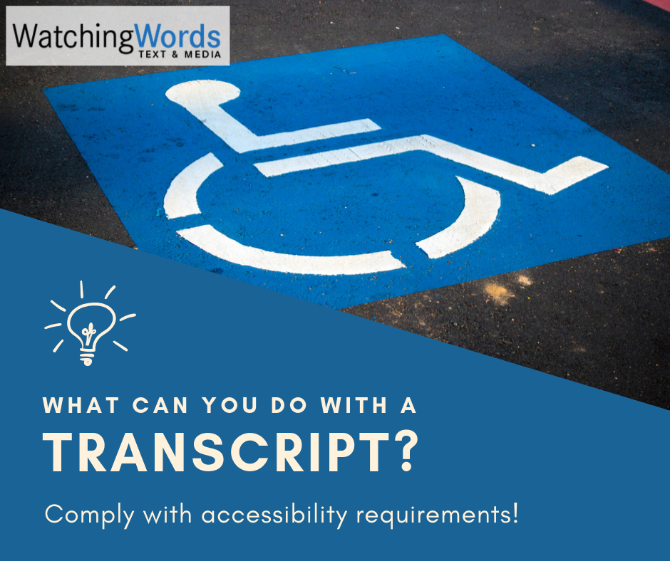 Transcribe your multimedia content to comply with accessibility requirements