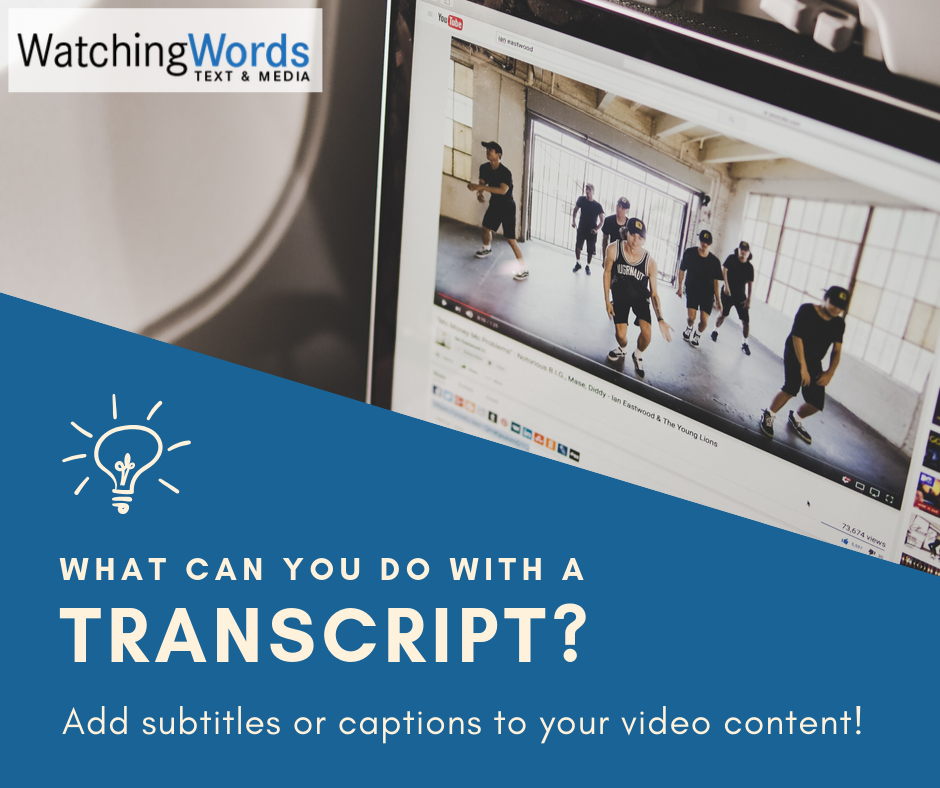 Use transcription to add subtitles or captions to your video content