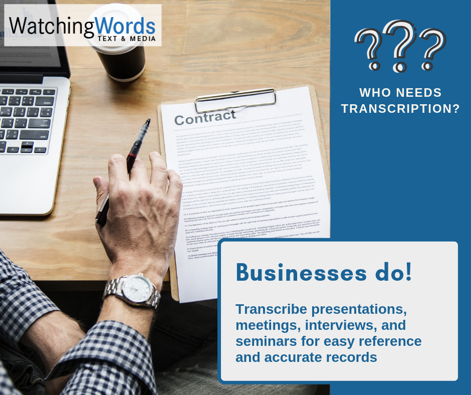 Why Your Business Needs Transcription Services