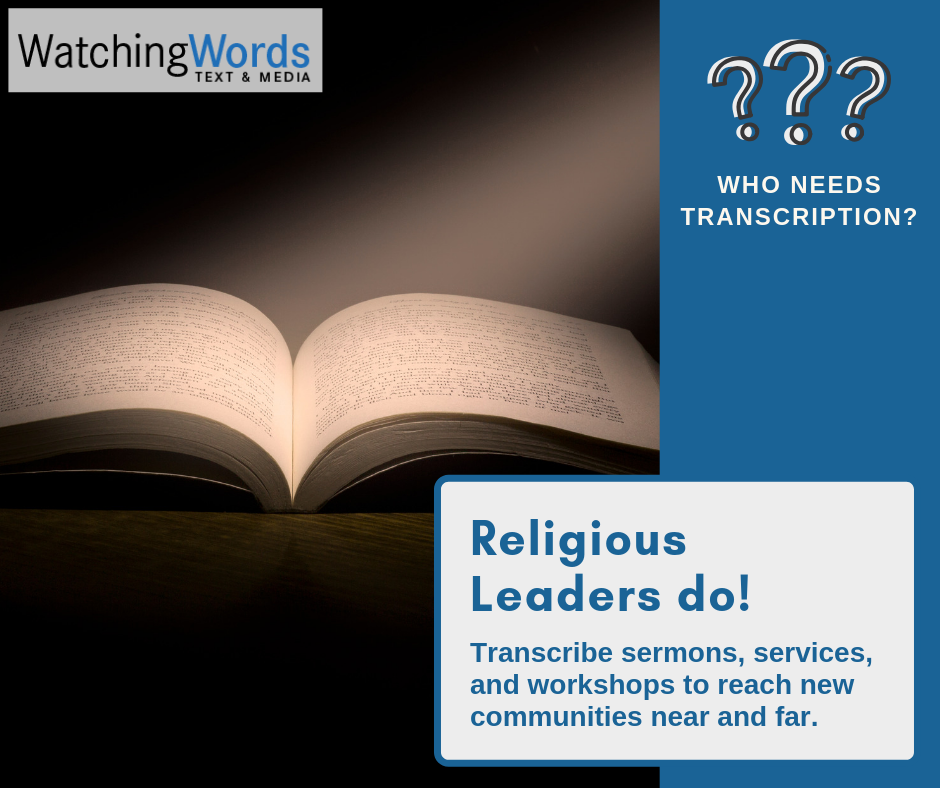 Transcribe sermons, services, and workshops to reach new communities near and far.