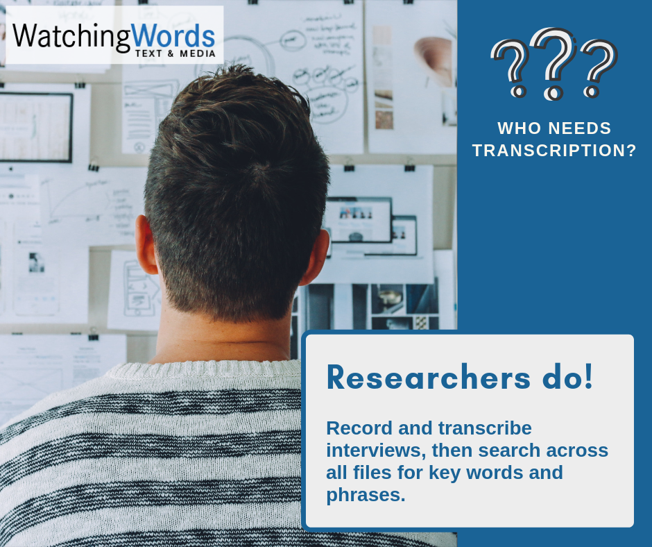 Why Researchers Need Transcription Services