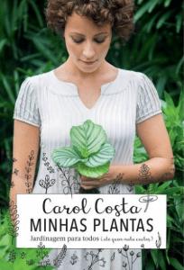 livro minhas plantas de carol costa