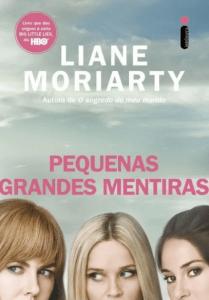 livro pequenas grandes mentiras de liane moriarty