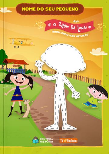 O Show da Luna! Brincando nas alturas  - Livro Infantil Personalizado