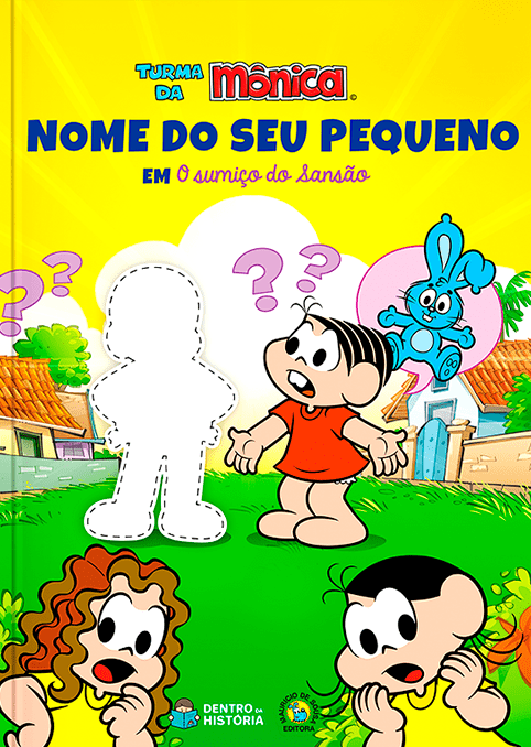 Turma da Mônica | Livro Infantil Personalizado | O Sumiço do Sansão!