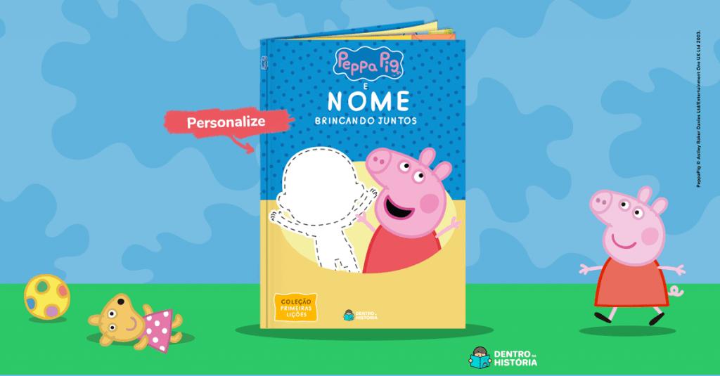 Livro Personalizado - Peppa Pig - Brincando Juntos