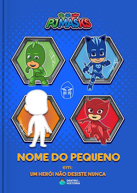 PJ Masks | Heróis Não Desistem Nunca