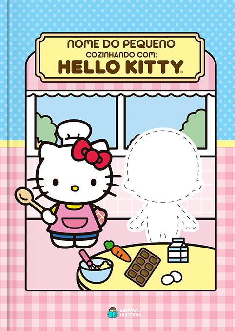 Cozinhando com a Hello Kitty - Livro Personalizado
