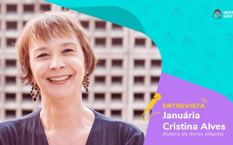 Entrevista sobre literatura infantil com a autora Januária Cristina Alves