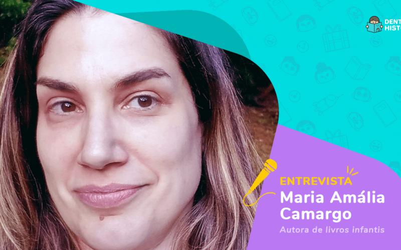 Entrevista com a autora Maria Amália Camargo