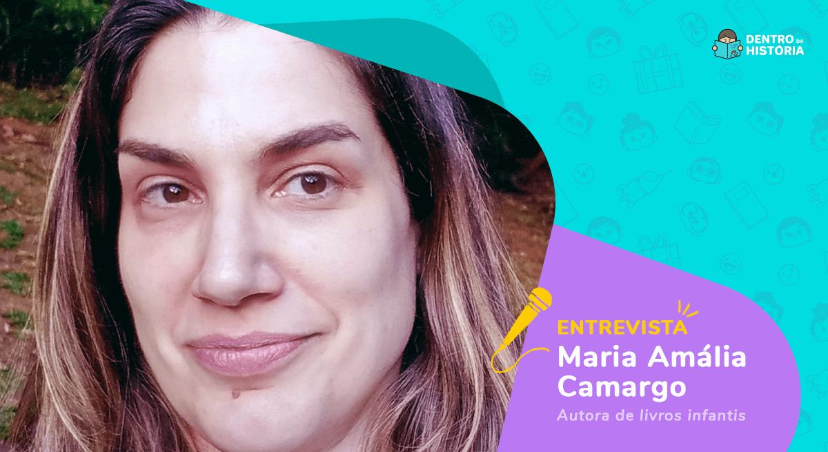 Medo e imaginação no livro infantil: entrevista com Maria Amália Camargo