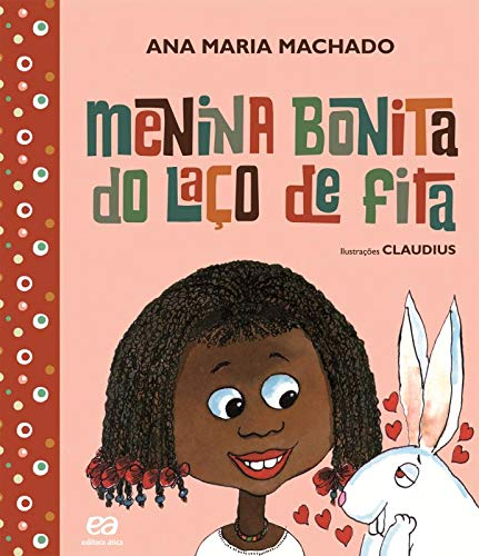 Menina bonita do laço de fita - Ana Maria Machado