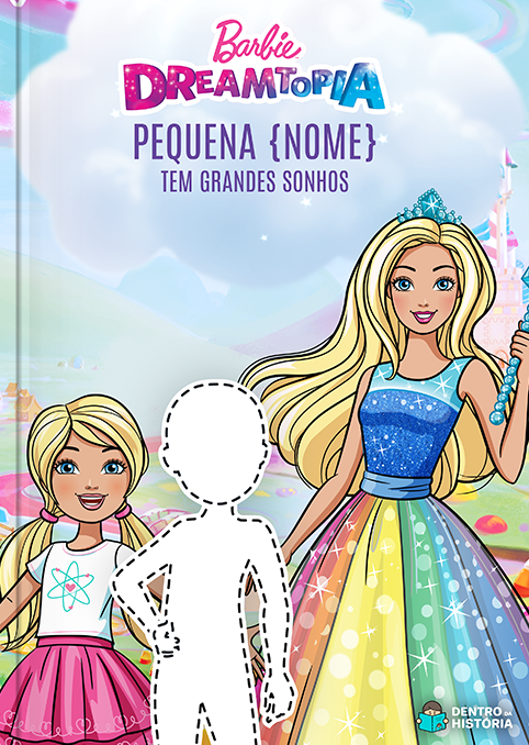 Barbie Dreamtopia | Livro Infantil Personalizado