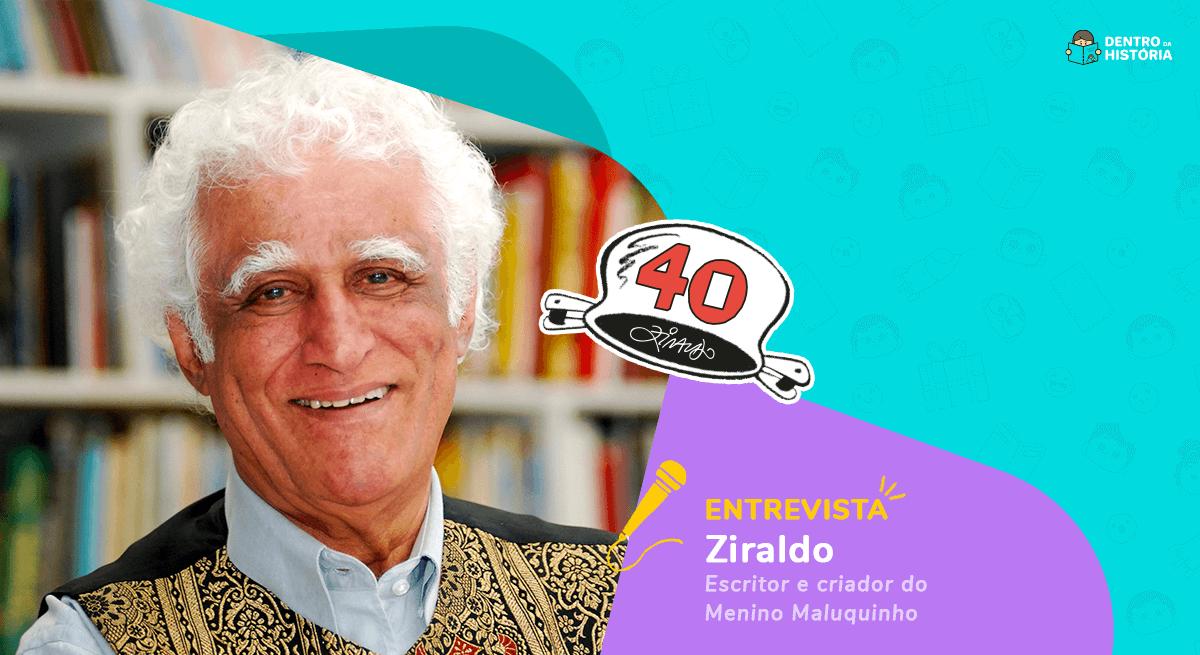 O Menino Maluquinho de Ziraldo faz 40 anos! Veja entrevista com o autor.