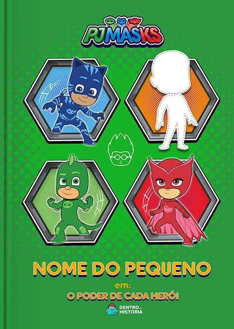 PJ Masks   O Poder de Cada Herói