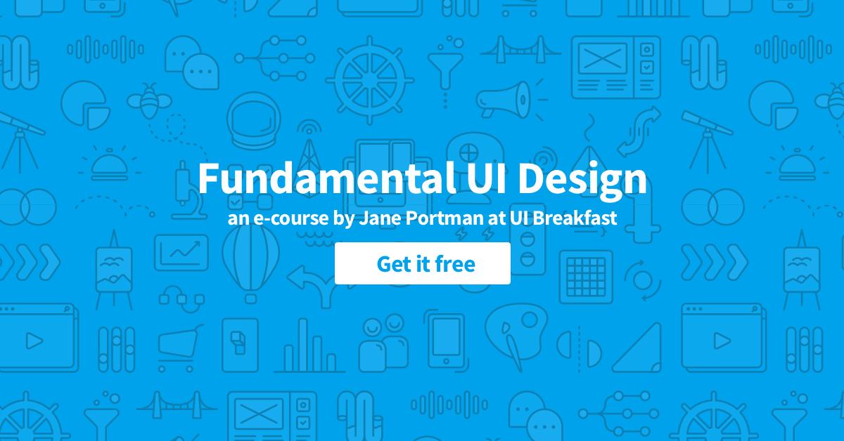 Free fundamental UI design e-course | Inside Design Blog