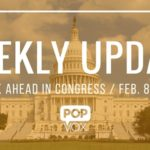 POPVOX Weekly Update_The Week Ahead in Congress_February_8_12_2016