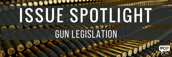 POPVOX_Issue Spotlight_Gun Legislation