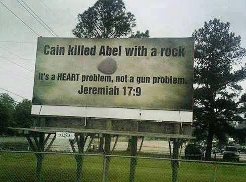 Cain killed Abel with a rock. It's a heart problem, not a gun problem. Jeremiah 17:9