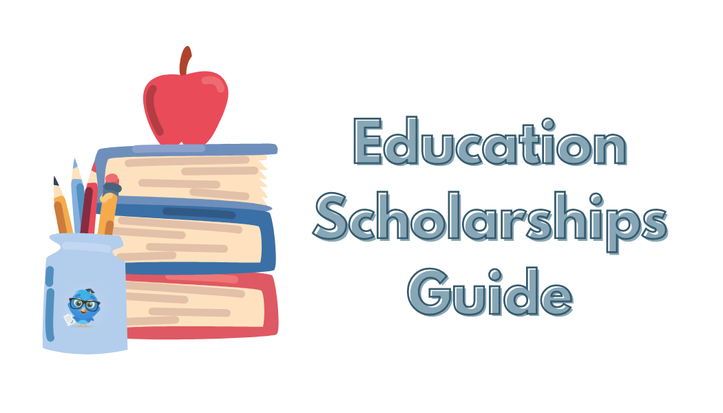 Education Scholarships Guide