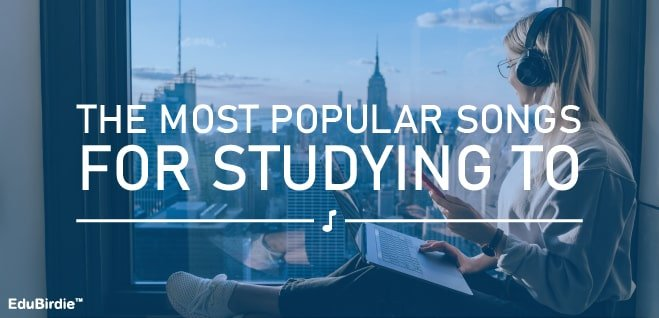 Most Popular Songs To Study To