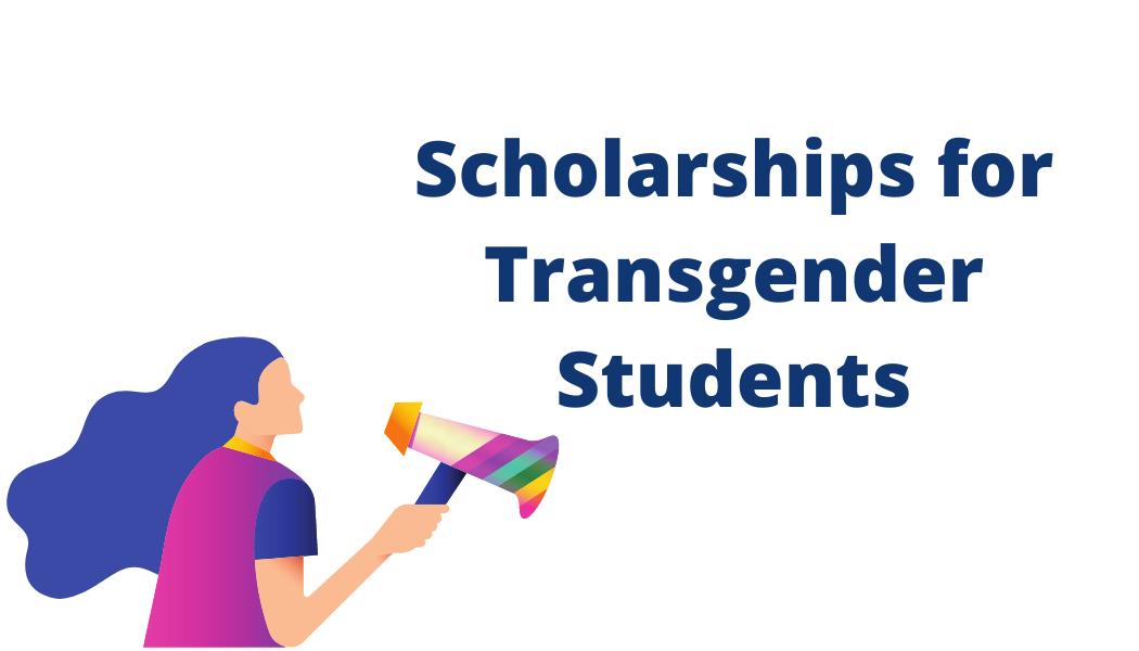 Scholarships for Transgender Students