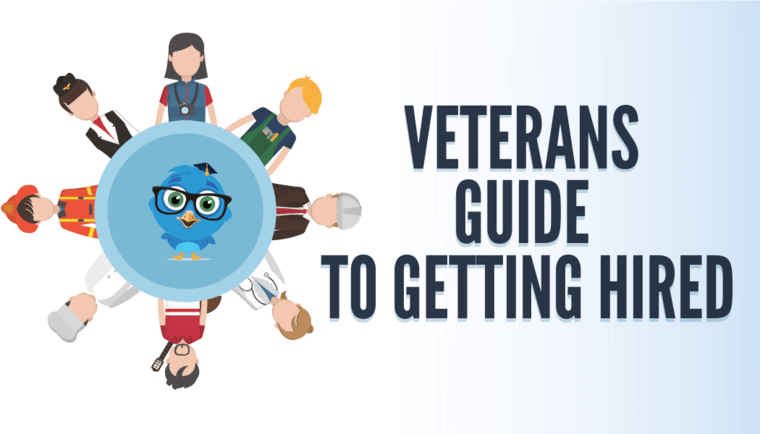 Veterans Guide to Getting Hired