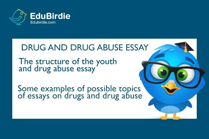 about drug abuse essay Drug abuse is a psychiatric, psychological and social problem affecting the youth of the country it ruins the individual and the society in manifold ways-socially.
