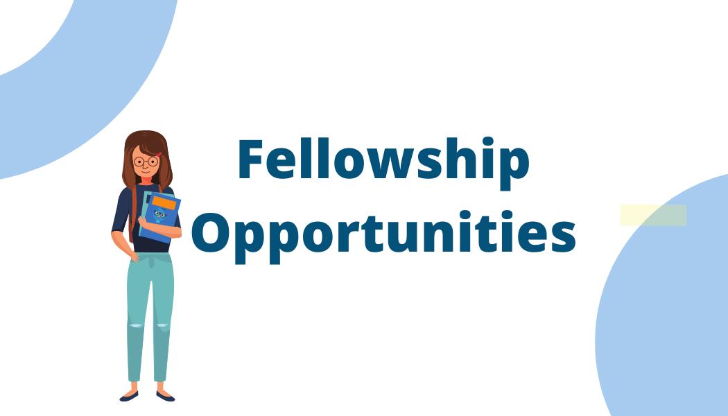 Fellowship Opportunities
