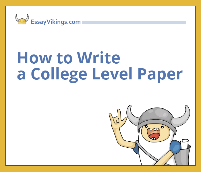 How to Write a College Level Paper