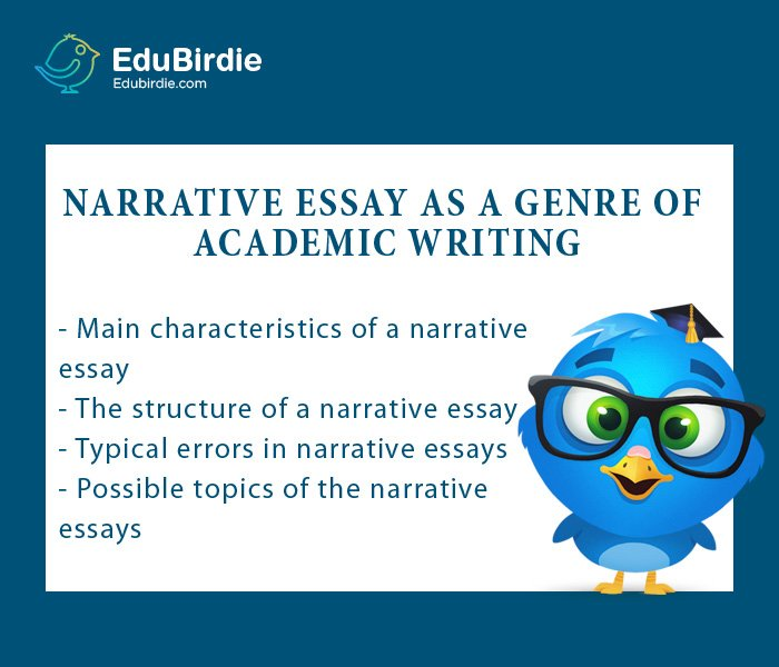 Narrative Essay As A Genre Of Academic Writing  Edubirdiecom Narrative Essay As A Genre Of Academic Writing