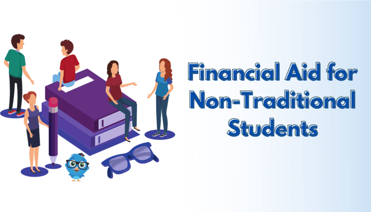 Financial Aid Options for Non-Traditional Students