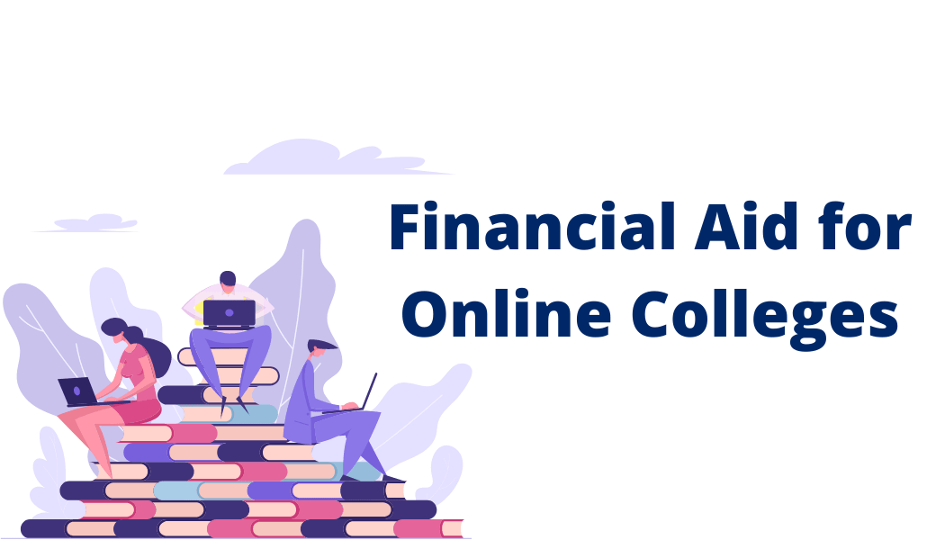 Financial Aid for Online Colleges