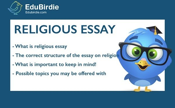 College Vs High School Essay Compare And Contrast First Of All What Is A Religious Essay Healthy Foods Essay also Mental Health Essay How To Complete Your Essay On Religion  Edubirdiecom Synthesis Essay Ideas