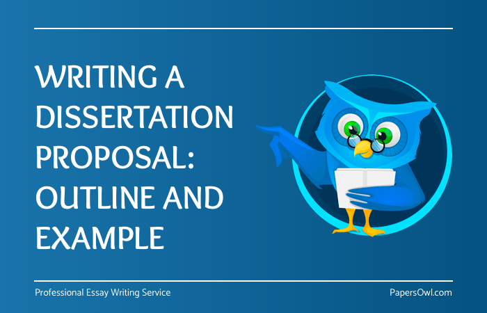 writing a dissertation proposal outline and example  papersowlcom writing dissertation proposal outline on papersowl