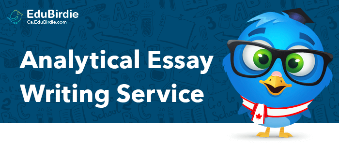 Best Analytical Essay Writing Service In Canada