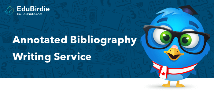 Custom Annotated Bibliography Writing Service In Canada