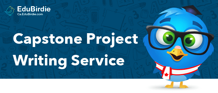 Custom Capstone Project Writing Service In Canada