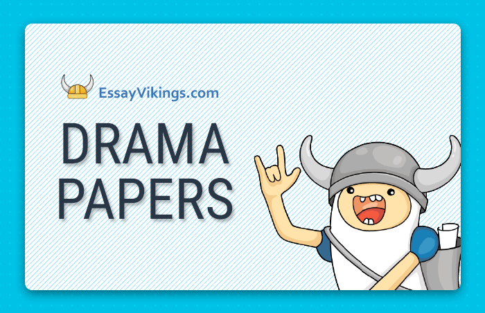 Buy Drama Papers Of Top Quality